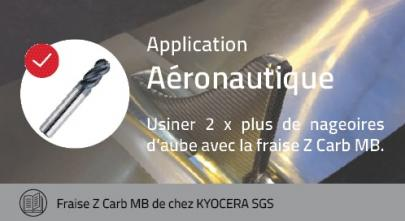 Cas application fraise Z Carb MB de chez KYOCERA SGS