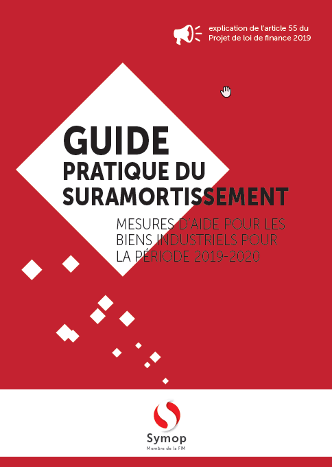 Guide pratique du suramortissement 2019-2020